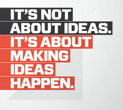 It's Not About Ideas, It's About Making Ideas Happen